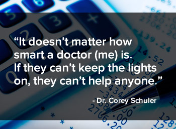 It doesn't matter how smart a doctor is. If they can't keep the lights on, they can't help anyone.