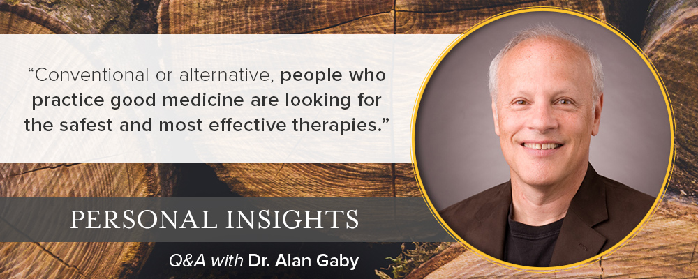 Personal Insights: Q&A with Dr. Alan Gaby