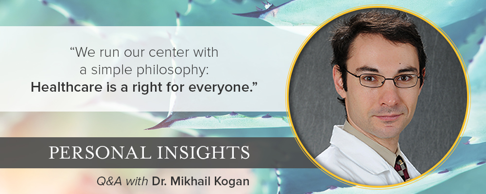Personal Insights: Q&A with Dr. Mikhail Kogan