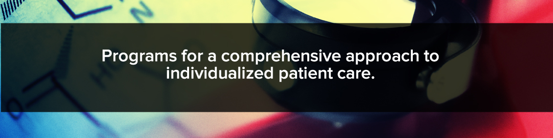 patient-centered therapeutic programs provide a comprehensive approach to individualized patient care.
