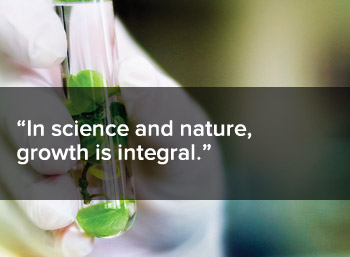 In science and nature, growth is integral
