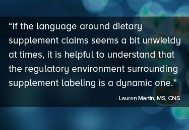 If the language around immune system supplement claims seems a bit unwieldy at times, it is helpful to understand that the regulatory environment surrounding supplement labeling is a dynamic one.