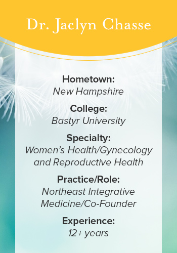 Dr. Jaclyn Chasse resides in New Hampshire and currently runs the Northeast Integrative Medicine practice as co-founder.