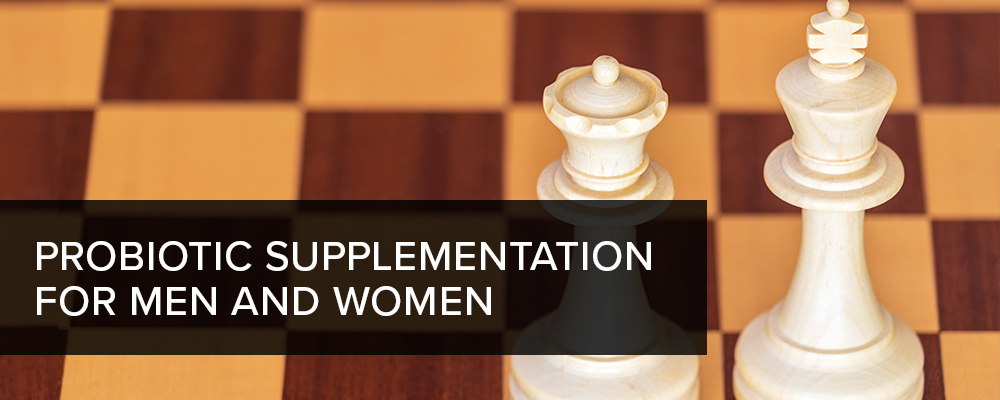Probiotic Supplementation for Men and Women